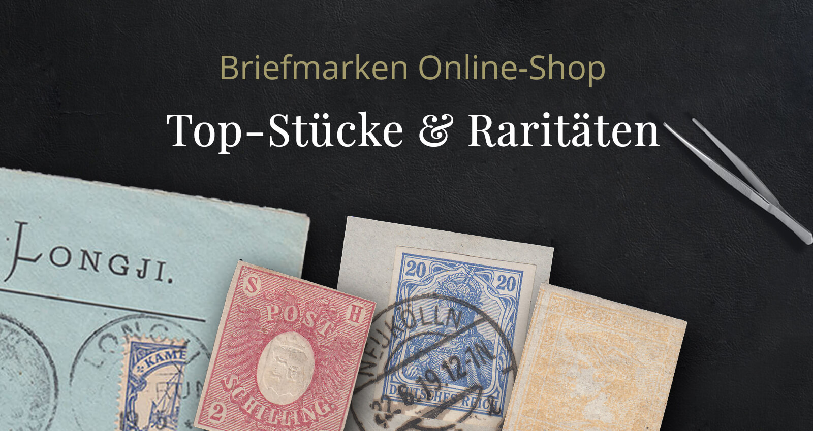Sammler Higlights Briefmarken Raritäten und Seltene Stücke