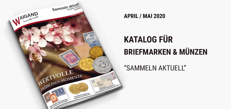 Sammeln aktuell Katalog April/Mai 2020